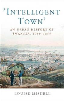 Louise Miskell: Intelligent Town: An Urban History of …