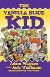 The Vanilla Slice Kid (Paperback) (Books)